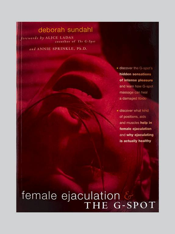 Female Ejaculation and the G-spot by Deborah Sundahl, , hi-res