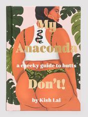 My Anaconda Don't! by Kish Lal, , hi-res